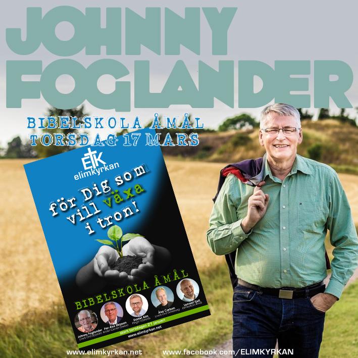 Johnny Foglander Bibelskola Åmål mars 2016