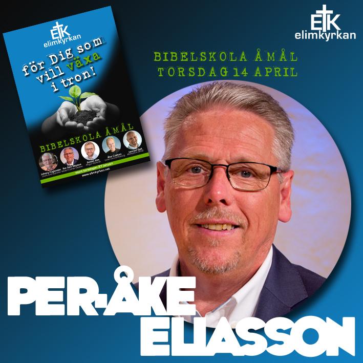 Per-Åke Eliasson Bibelskola Åmål april 2016